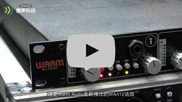Warm Audio WA412四通道话筒放大器 中文视频